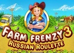 Farm Frenzy 3 Russian Roulette