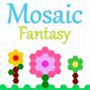Mosaic Fantasy